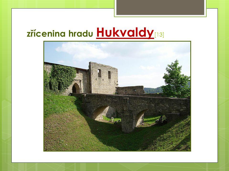 zřícenina hradu Hukvaldy[13]